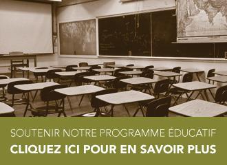 Soutenir notre programme éducatif - cliquez ic pour savoir plus